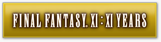FINAL FANTASY XI:XI YEARS