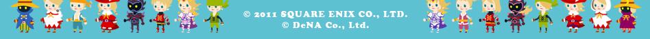(C) 2011 SQUARE ENIX CO., LTD. (C) DeNA Co., Ltd.